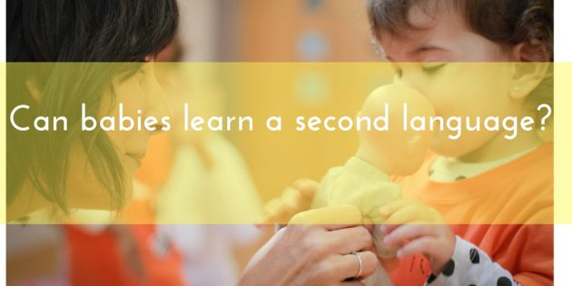 can babies learn a second language?