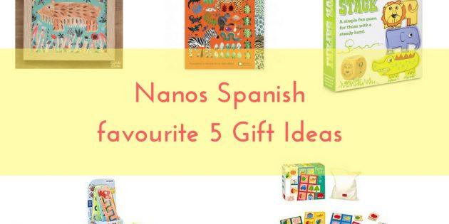 Nanos Spanish Gift ideas
