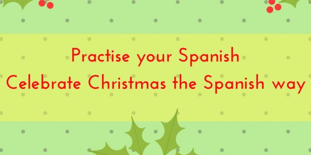Celebrate Christmas the Spanish way